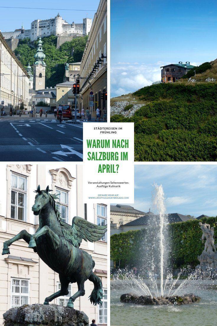 Salzburg Im April Veranstaltungen Sehenswertes Osterreich
