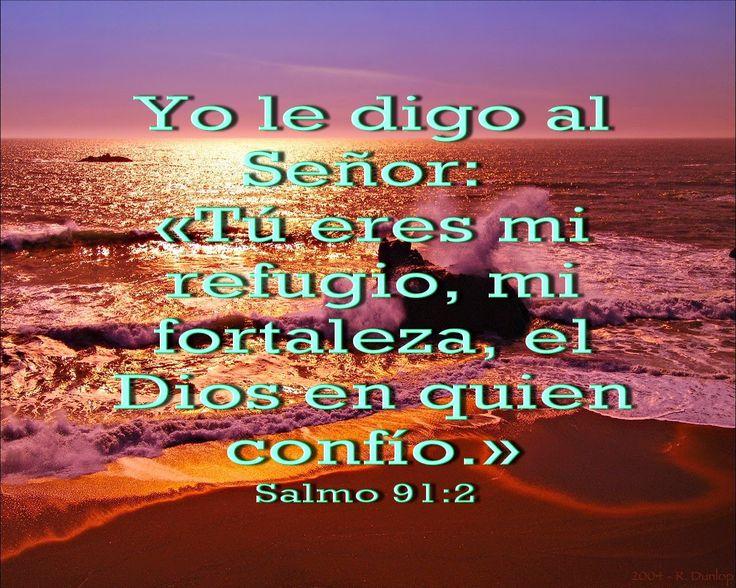 Salmos Para O Amor: Biblia, Paisajes Y Maravillas: Salmo 91:2
