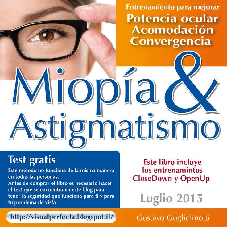 Miopia y astigmatismo. Liberarse con un solo ejercicio