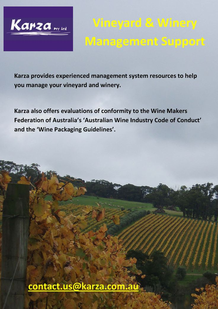 Karza provides experienced management system resources to help you manage your vineyard and winery.  Karza also offers evaluations of conformity to the Wine Makers Federation of Australia's 'Australian Wine Industry Code of Conduct' and the 'Wine Packaging Guidelines'.