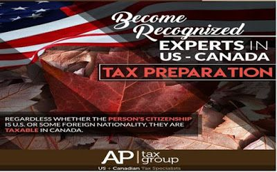 Become Recognized Experts in US-CANADA Tax Preparation