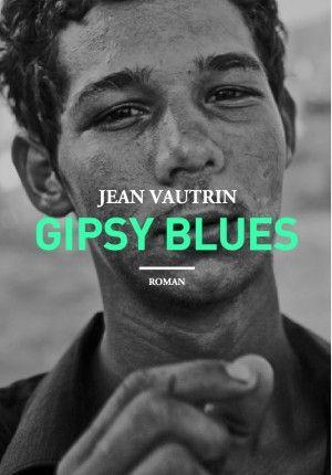 Gipsy Blues, Jean Vautrin - Allary Editions