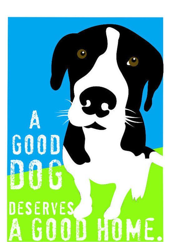 A good dog deserves a good home.: Wall Art, Dogs Deserve, Hound Dogs, Wall Decor, Dogs Art, Art Prints, Prints Rescue, Rescue Series, Dog Art