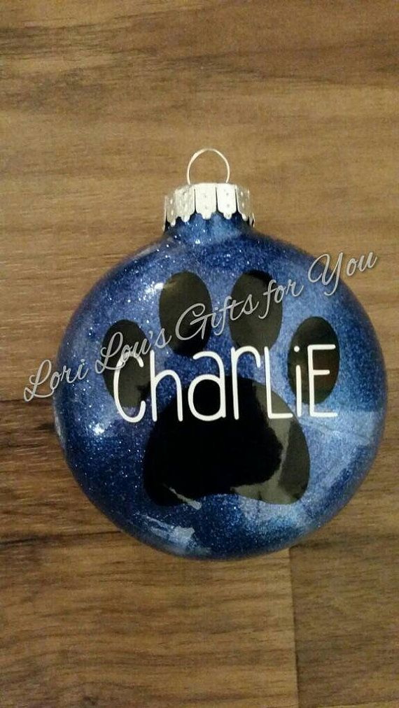 $8 Paw print personalized ornament for your special pooch!  Available in many colors!