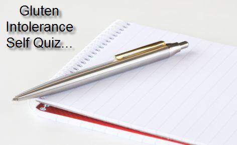 Gluten Intolerance Quiz    Click here to access a quick free quiz on gluten sensitivity and intolerance >>>http://www.glutenology.net/gluten-senstivity-quiz/
