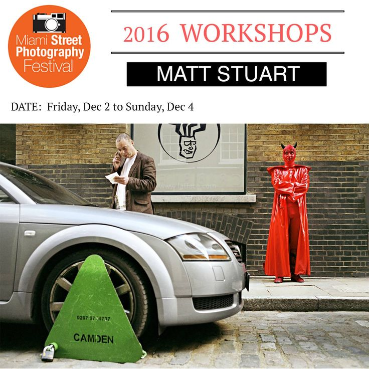 The one and only Matt Stuart, of Magnum Photos, will be giving a street photography workshop during MSPF 2016. Click here for details: http://www.miamistreetphotographyfestival.org/matt-stuart-workshop
