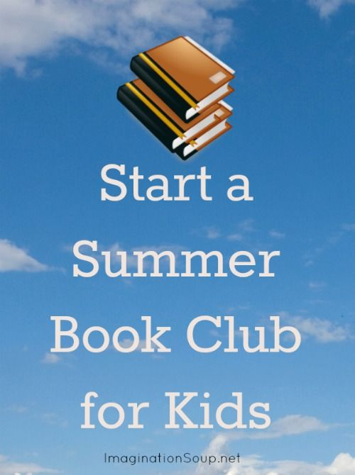 It's Not Too Late to Start a Summer Book Club!! http://imaginationsoup.net/2012/08/its-not-too-late-to-start-a-summer-book-club/
