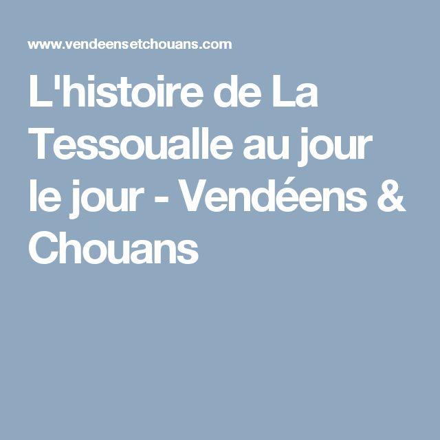 L'histoire de La Tessoualle au jour le jour - Vendéens & Chouans