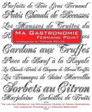 Ma Gastronomie, Fernand Point