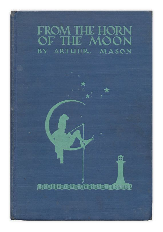 From The Horn of the Moon: 1931 first edition