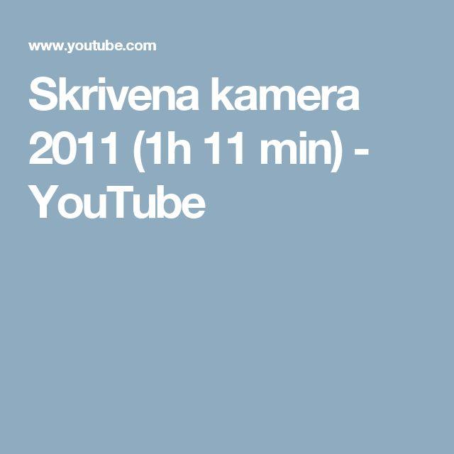 Skrivena kamera 2011 (1h 11 min) - YouTube