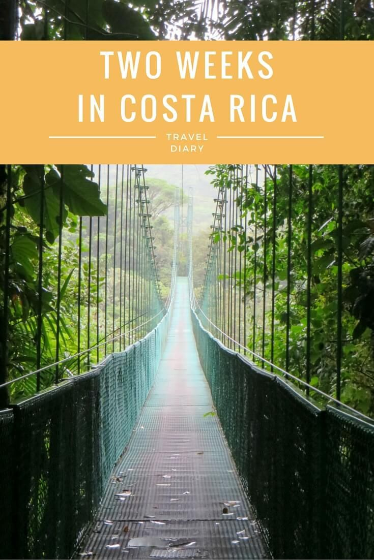 Travel Diary: Two Weeks in Costa Rica