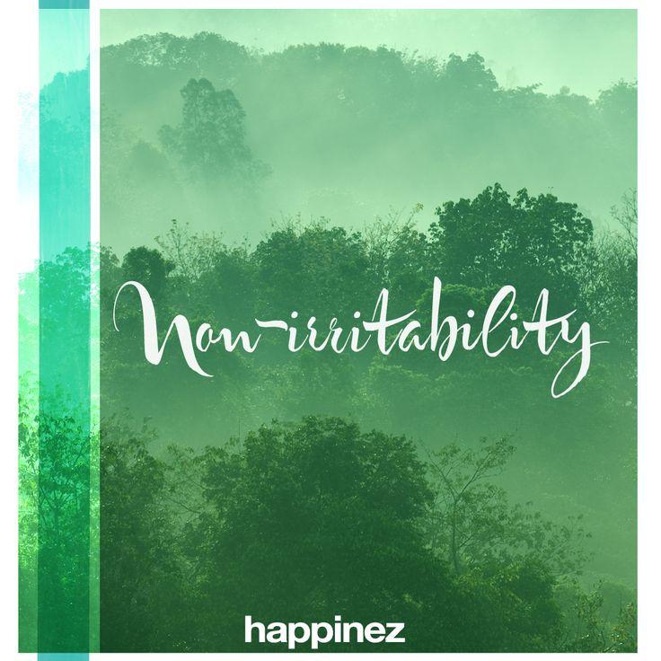 Non-irritability Het is verbazingwekkend hoe we erin slagen ons druk te maken om dingen waarvan we weten dat ze gebeuren. We staan áltijd in...