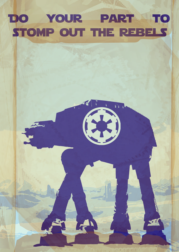 Vintage style war poster based on Star Wars. This poster was based on the AT-AT walkers from The Empire Strikes Back