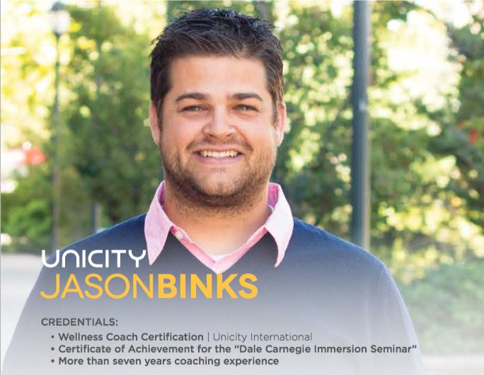 Unicity Transformation Coach: Jason Bink. October 23, 2015  Jason is one of our amazing Transformation coaches. He has 7 years experience in coaching and has a lot to teach his transformation participants! Learn more about Jason here : http://www.unicity.com/usa/local/unicity-transformation-coach-jason-binks/