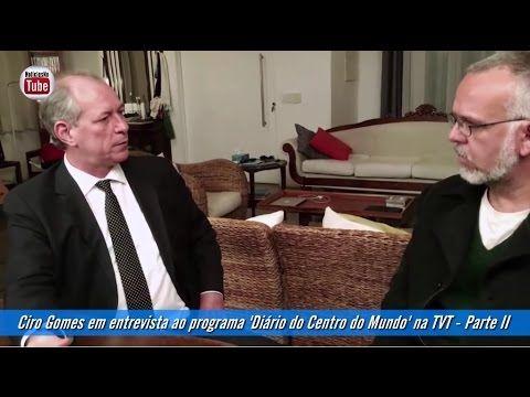 Ciro Gomes em entrevista ao programa 'Diário do Centro do Mundo' na TVT ...