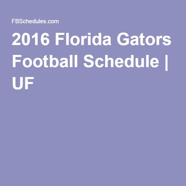 2016 Florida Gators Football Schedule | UF