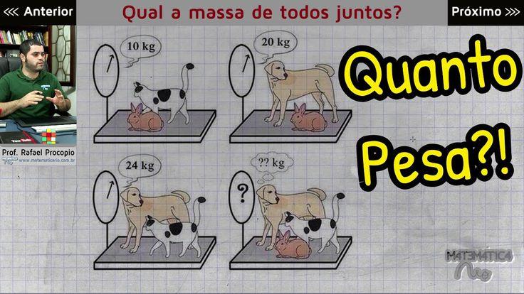 PROBLEMA DE RACIOCÍNIO LÓGICO - A Massa dos Animais (Quanto Pesa?)   Mat...