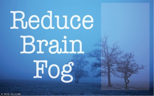 4 Steps To Reduce Brain Fog And Brain Inflammation #Thyroiddisease