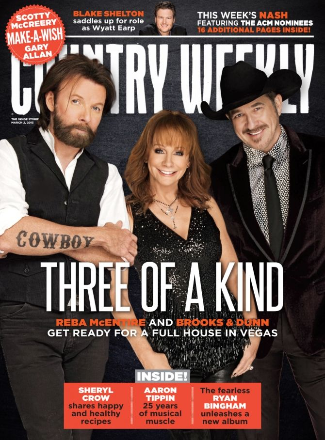 March 2, 2015 – Reba and Brooks & Dunn: Three of a Kind - Country Weekly