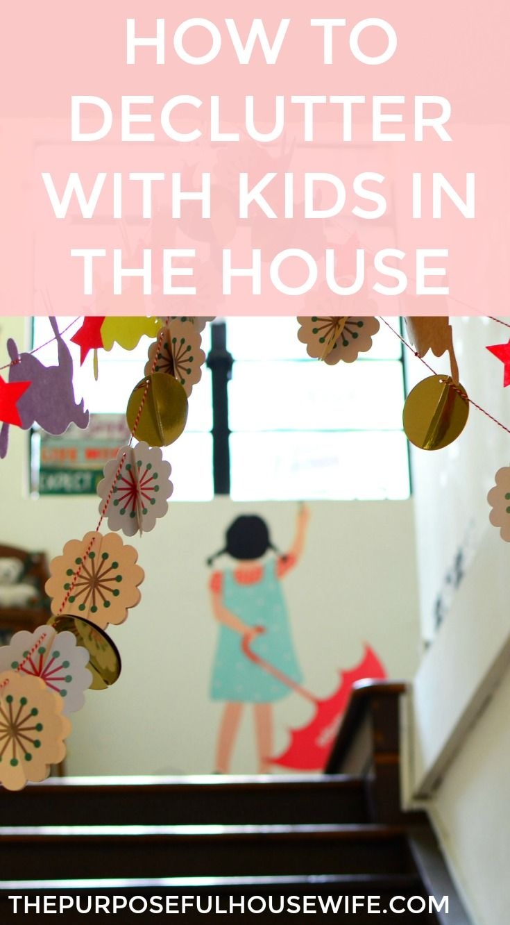 How to declutter, get organized, clean, and purge with kids in the house. Click for seven simple ways you can make it happen now!