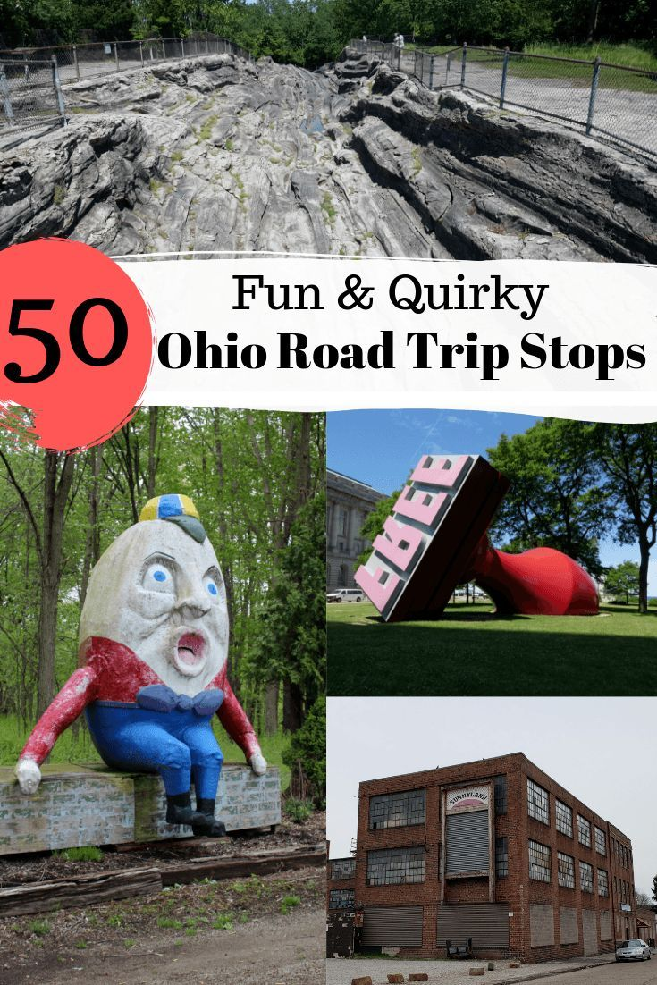 50 Fun And Quirky Things To See In Ohio That Are Free Or Low Cost Day Trips In Ohio Ohio Travel Ohio Vacations