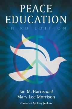 Peace education  8th Floor of the Library JZ 1237 H37 2012