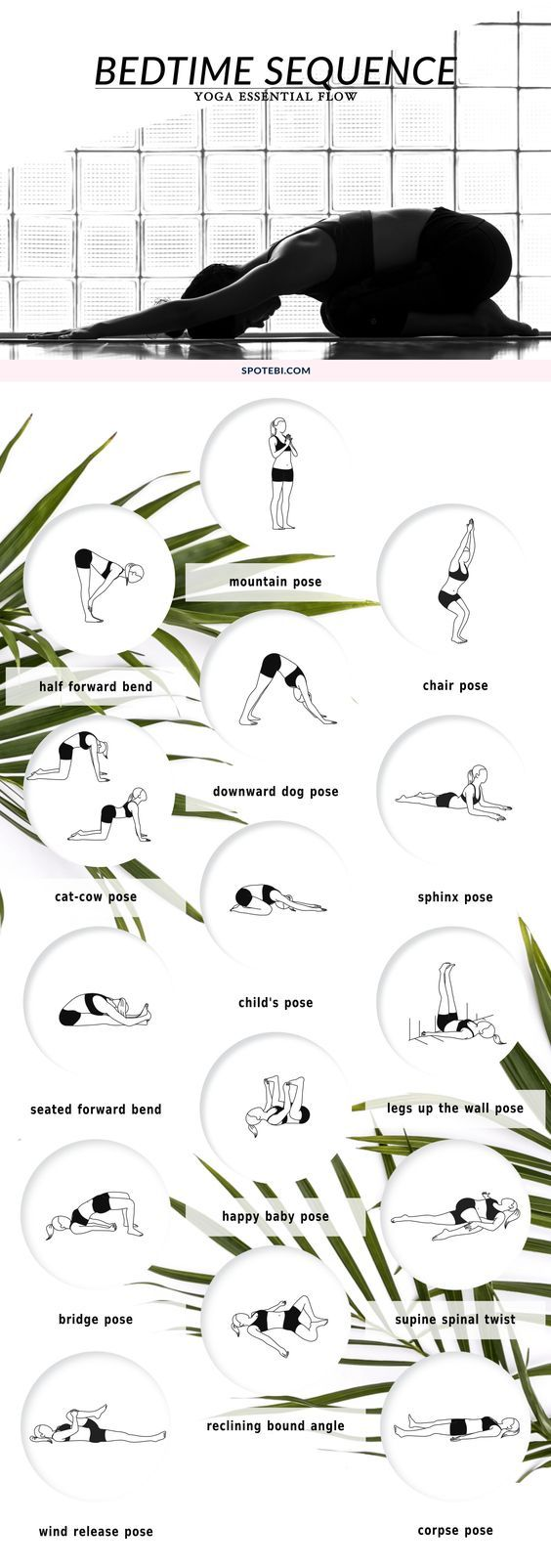 Beat insomnia and boost relaxation with our bedtime essential flow. A 12 minute yoga sequence perfect to soothe your mind and body before bed. Put on your coziest PJs, grab a cup of chamomile tea and unwind! http://www.spotebi.com/yoga-sequences/bedtime-s