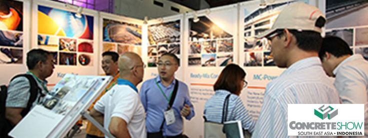 Concrete Show South East Asia 2015 - The Leading Event for Concrete & Construction Industry in the Region #ExpoIndonesia