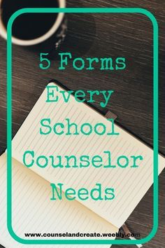5 Forms Every School Counselor Needs-Counsel&Create