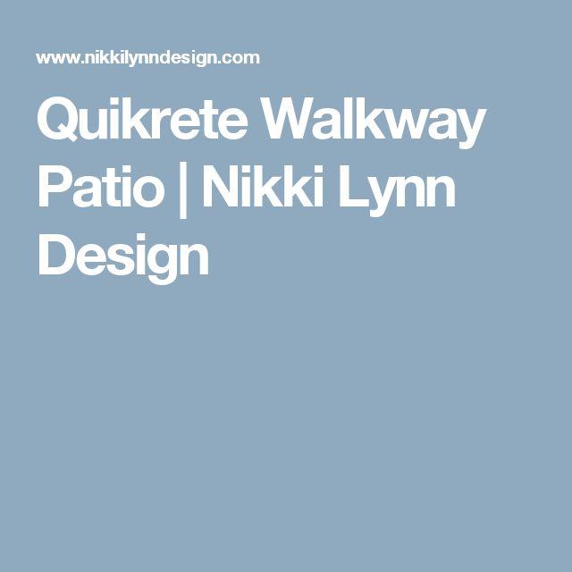 Quikrete Walkway Patio   Nikki Lynn Design