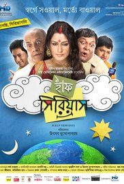 Half Serious Bengali Movie Youtube. A fun movie with a social outlook. Directed by Utsav Mukherjee Cast- Roopa Ganguly, Silajit, Saheb Bhattacharya, Mumtaz Sorcar, Ridhima Ghosh, Sudipta Chakraborty, Paran Banerjee, Kharaj ...