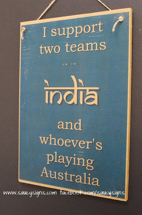 Indian Cricket Sign India versus Australia Test One Day IPL T20