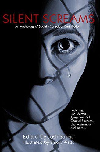 Silent Screams: An Anthology of Socially Conscious Dark F... https://www.amazon.com/dp/B01MDT8DE1/ref=cm_sw_r_pi_dp_x_GDfiybXVH43X2