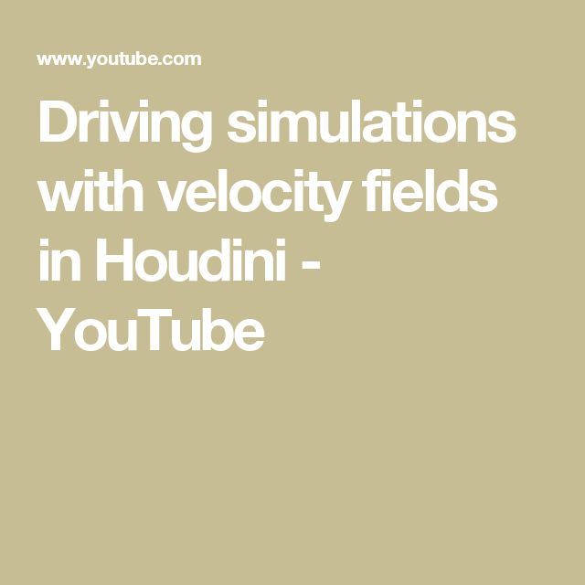 Driving simulations with velocity fields in Houdini - YouTube