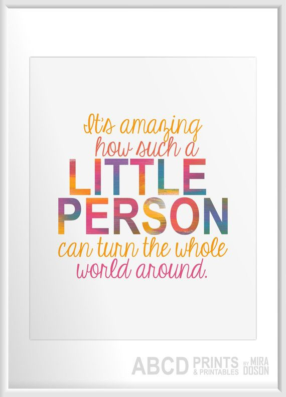 Nursery quote print It's amazing how such a little person ...