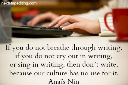 assertion journal quote by anais nin essay The dream was always running ahead of me to catch up, to live for a moment in unison with it, that was the miracle - anais nin.