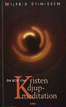 En bok om kristen djupmeditation av Wilfrid Stinissen