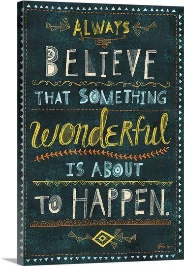 ALWAYS BELIEVE