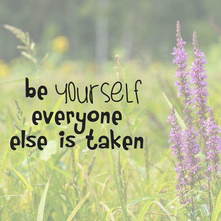 """be Yourself everyone else is taken"" Affirmation Decal"
