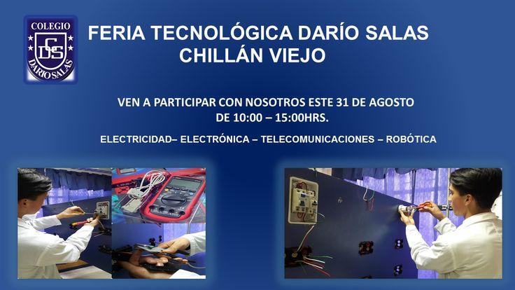 """""""Feria tecnológica darío salas Chillán viejo""""  Ven a participar con nosotros este 31 de agosto de 10:00 a 15:00hrs. #Tecnológicodaríosalas #feriatecnológica #CDSChillánviejo"""