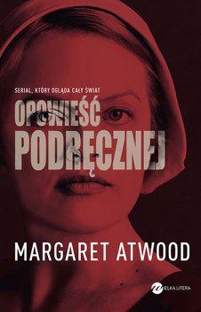 Opowieść podręcznej - Atwood Margaret | Książka w Sklepie EMPIK.COM