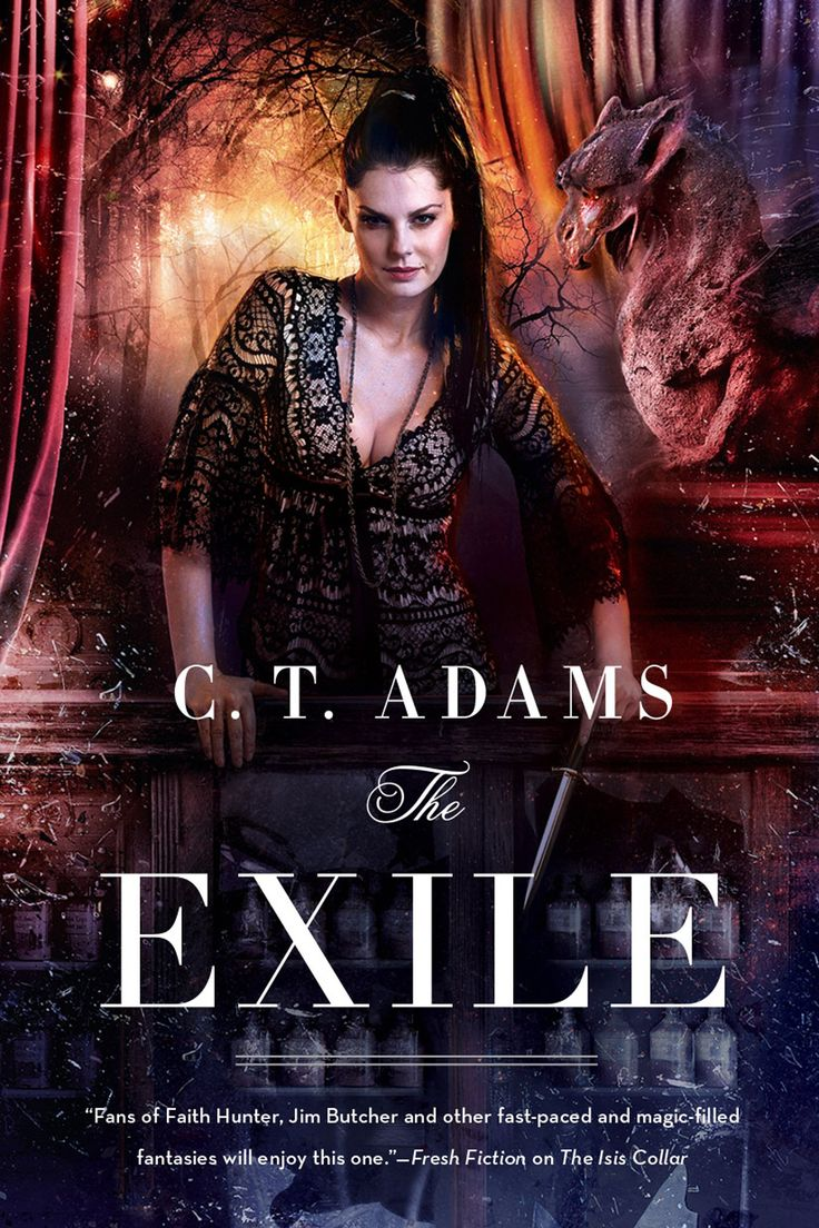 The Exile: Book One Of The Fae By C T Adams  Tor Books  March