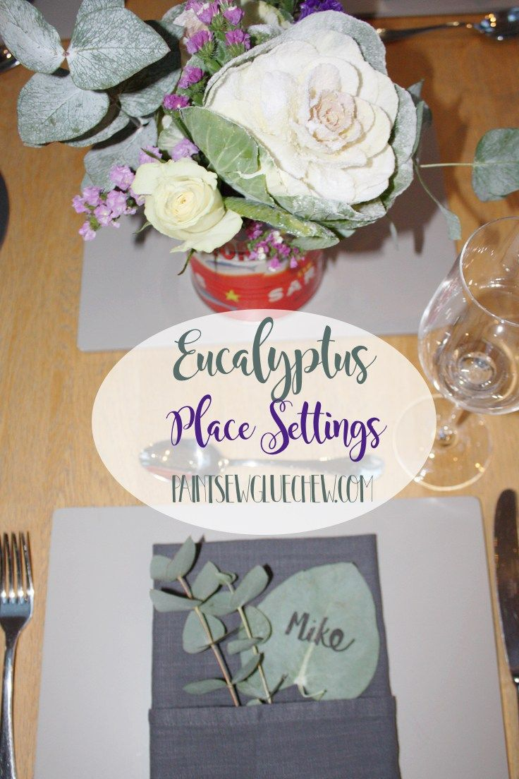 Eucalyptus Place Settings. Easy 5 minute name tag crafts to help organise your dinner party guests.  From PaintSewGlueChew.com