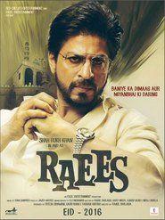 Raees (2017) Movie Watch Online Full Free Download