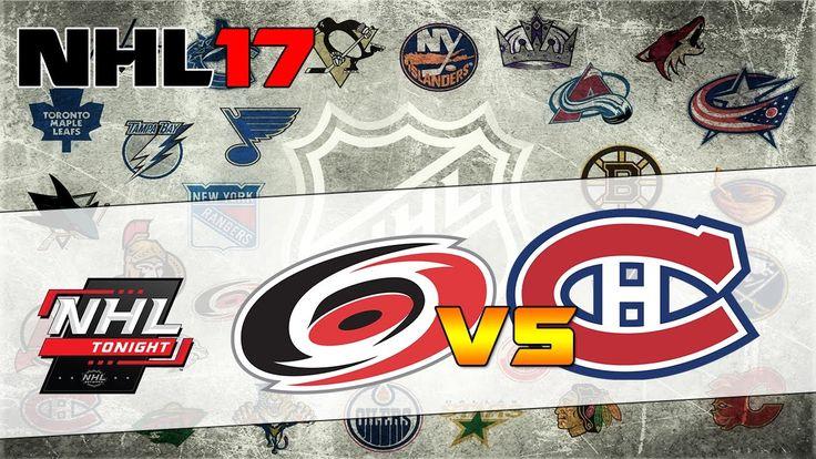 Carolina Hurricanes vs Montréal Canadiens|NHL Matchday Simulation|NHL 17
