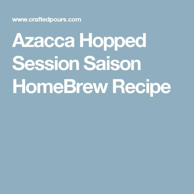 Azacca Hopped Session Saison HomeBrew Recipe