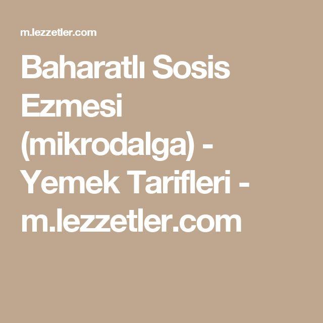 Baharatlı Sosis Ezmesi (mikrodalga) - Yemek Tarifleri - m.lezzetler.com