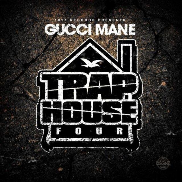 Gucci Mane – Trap House 4 (Album Stream)