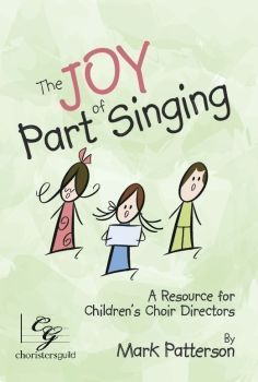 joy of part singing - elementary choir warmups, exercises and concert selections to teach union & part singing